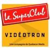 Le SuperClub Vidéotron en ligne